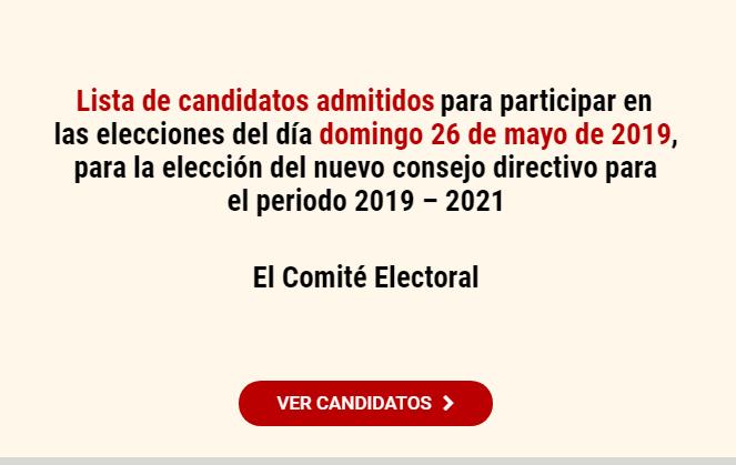 Lista de candidatos para participar en las elecciones del nuevo Consejo Directivo para el periodo 2019-2021